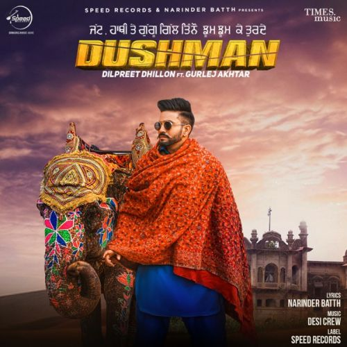 Dushman By Dilpreet Dhillon, Gurlej Akhtar and others... full mp3 album