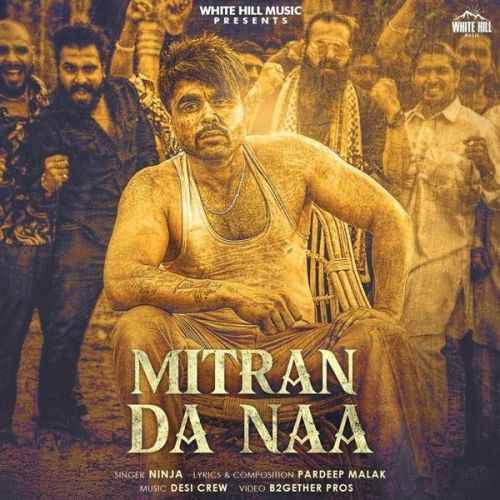 Download Mitran Da Naa Ninja mp3 song, Mitran Da Naa Ninja full album download