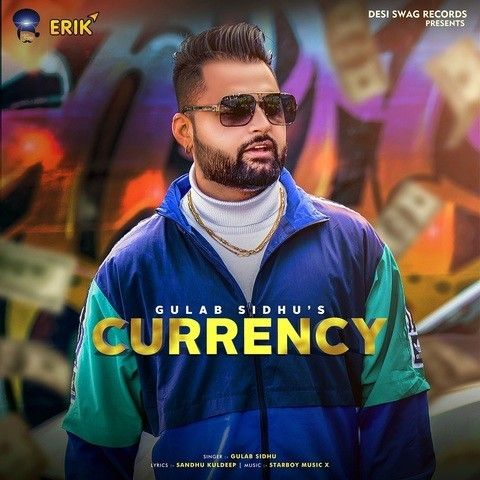 Download Currency Gulab Sidhu mp3 song, Currency Gulab Sidhu full album download