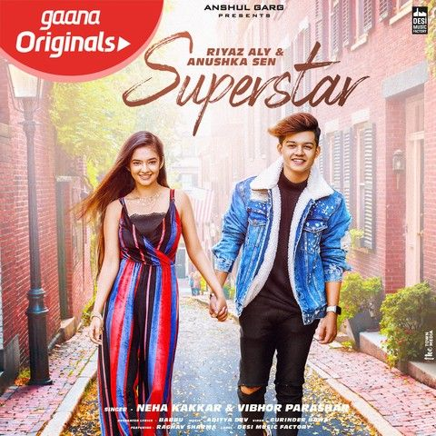 Download Superstar Neha Kakkar, Vibhor Parashar mp3 song, Superstar Neha Kakkar, Vibhor Parashar full album download