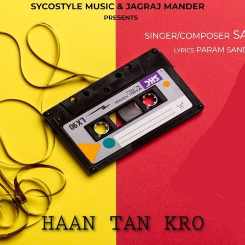 Download Haan Tan Kro Sanam Bhullar mp3 song, Haan Tan Kro Sanam Bhullar full album download