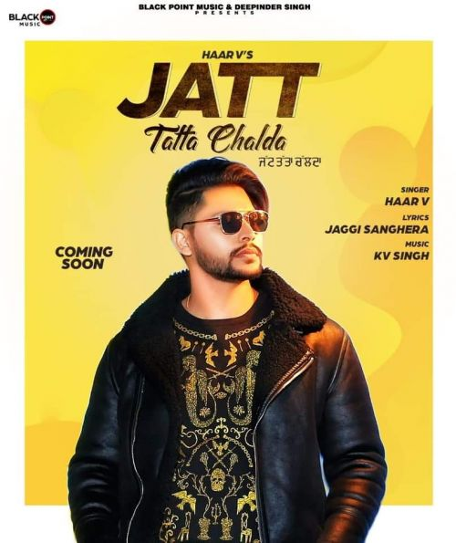 Download Jatt Tatta Chalda Haar v mp3 song, Jatt Tatta Chalda Haar v full album download