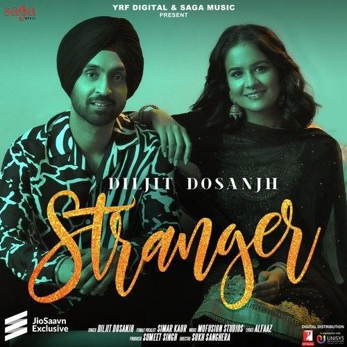 Download Stranger Diljit Dosanjh, Simar Kaur mp3 song, Stranger Diljit Dosanjh, Simar Kaur full album download