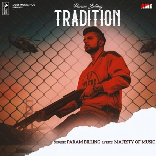 Download Tradition Param Billing mp3 song, Tradition Param Billing full album download