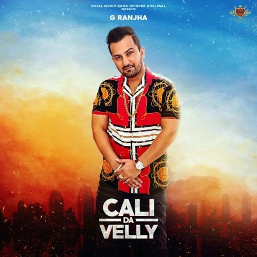 Download Cali da Velly G Ranjha, Deep Jandu, Gurlej Akhtar and others... mp3 song