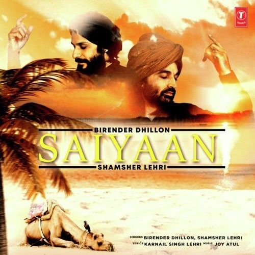 Download Saiyaan Shamsher Lehri, Birender Dhillon mp3 song, Saiyaan Shamsher Lehri, Birender Dhillon full album download