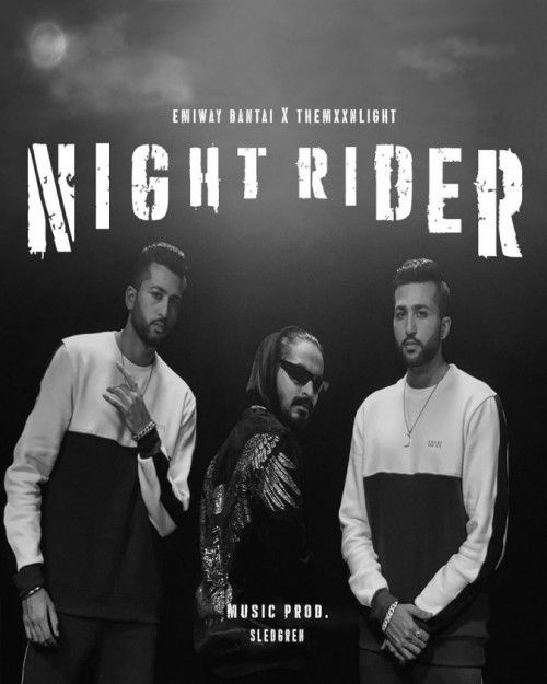 Download Night Rider Emiway Bantai, Themxxnlight mp3 song, Night Rider Emiway Bantai, Themxxnlight full album download