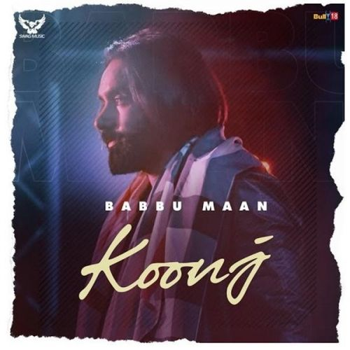 Download Koonj Babbu Maan mp3 song, Koonj Babbu Maan full album download