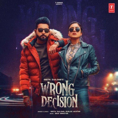 Download Wrong Decision Geeta Zaildar, Gurlej Akhtar mp3 song, Wrong Decision Geeta Zaildar, Gurlej Akhtar full album download