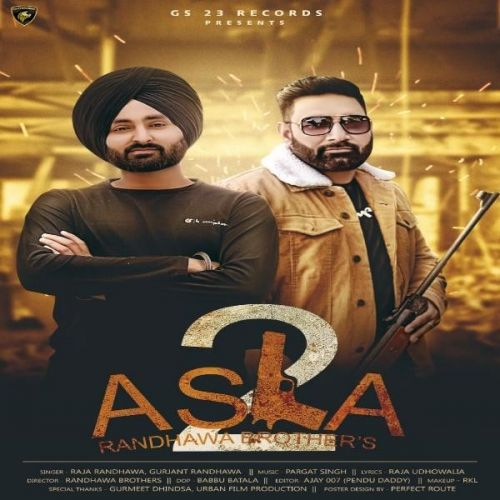 Download Asla 2 Raja Randhawa, Gurjant Randhawa mp3 song, Asla 2 Raja Randhawa, Gurjant Randhawa full album download