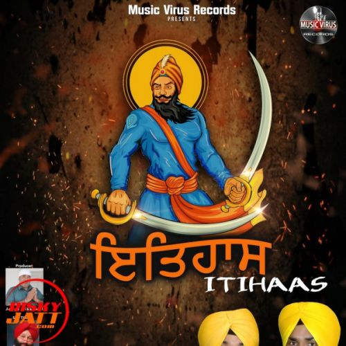 Download Itihaas Talwinder Lodhi Majaria and Major Mattu mp3 song