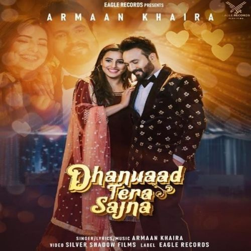 Download Dhanwaad Tera Sajna Armaan Khaira mp3 song, Dhanwaad Tera Sajna Armaan Khaira full album download