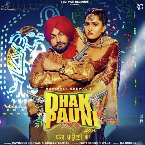 Download Dhak Pauni Aan Ravinder Grewal, Gurlez Akhtar mp3 song, Dhak Pauni Aan Ravinder Grewal, Gurlez Akhtar full album download