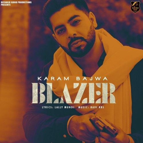Download Blazer Karam Bajwa mp3 song, Blazer Karam Bajwa full album download