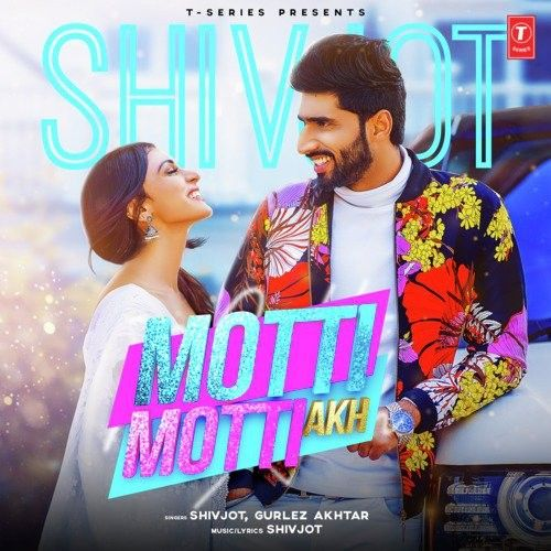 Download Motti Motti Akh Shivjot, Gurlej Akhtar mp3 song, Motti Motti Akh Shivjot, Gurlej Akhtar full album download