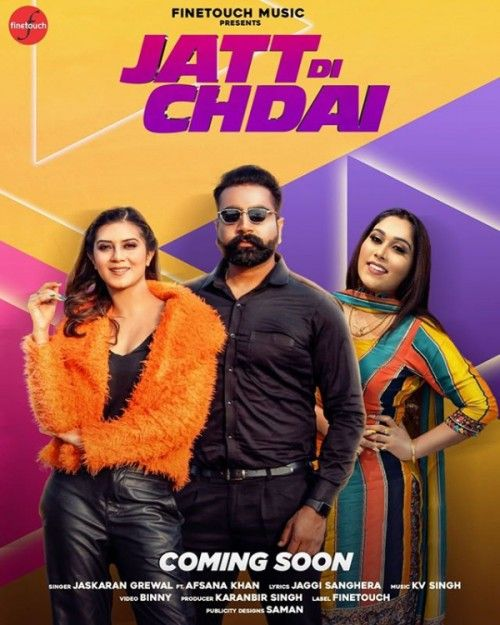 Download Jatt Di Chadai Jaskaran Grewal, Afsana Khan mp3 song, Jatt Di Chadai Jaskaran Grewal, Afsana Khan full album download