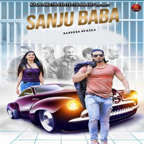 Download Sanju Baba Sandeep Surila mp3 song, Sanju Baba Sandeep Surila full album download