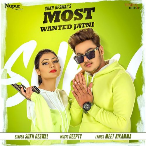 Download Most Wanted Jatni Sukh Deswal mp3 song, Most Wanted Jatni Sukh Deswal full album download