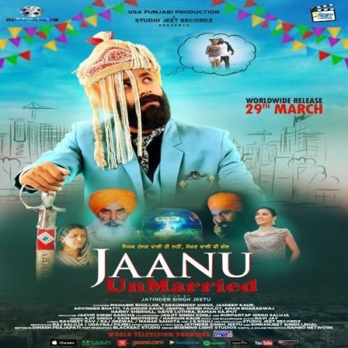 Download Jaanu Unmarried Sain Brothers, Ajit Singh, Hargun Kaur and others... mp3 song
