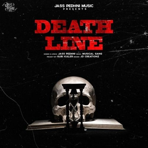 Download Death Line Jass Pedhni mp3 song, Death Line Jass Pedhni full album download