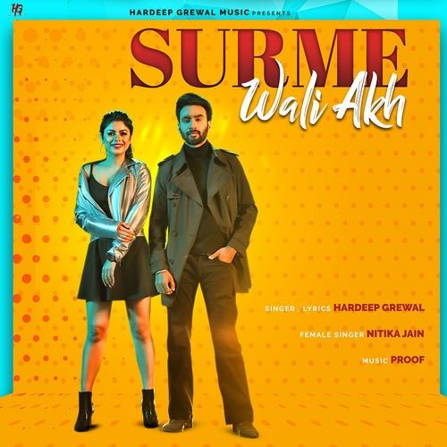 Download Surme Wali Akh Hardeep Grewal, Nitika Jain mp3 song, Surme Wali Akh Hardeep Grewal, Nitika Jain full album download