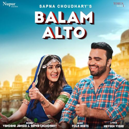Download Balam Alto Sapna Chaudhary and Vandana Jangir mp3 song