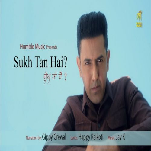 Sukh Tan Hai mp3 song