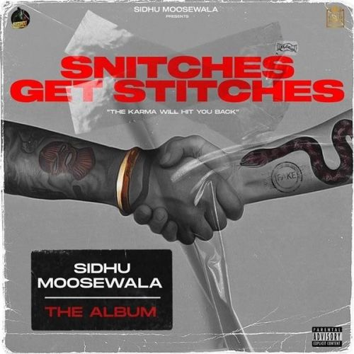 Download Roti Chaldi Sidhu Moose Wala mp3 song, Snitches Get Stitches Sidhu Moose Wala full album download