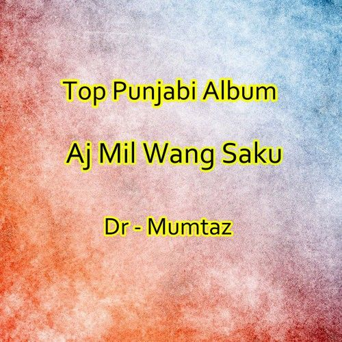 Dr Mumtaz mp3 songs download,Dr Mumtaz Albums and top 20 songs download