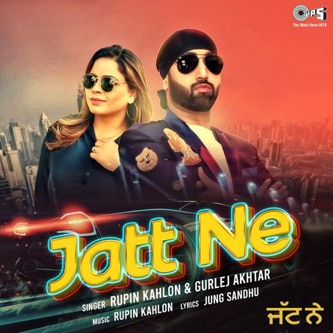 Download Jatt Ne Gurlej Akhtar, Rupin Kahlon mp3 song, Jatt Ne Gurlej Akhtar, Rupin Kahlon full album download