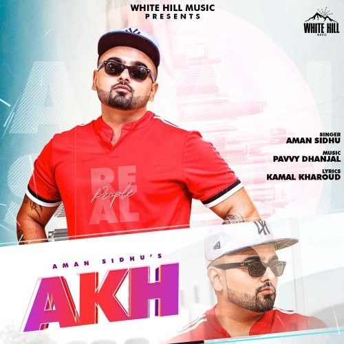 Download Akh Aman Sidhu mp3 song, Akh Aman Sidhu full album download
