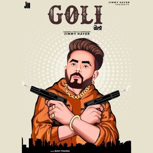 Download Goli Jimmy Hayer mp3 song, Goli Jimmy Hayer full album download