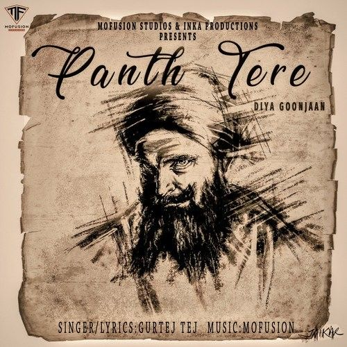 Download Panth Tere Diya Goonjaan Gurtej Tej mp3 song, Panth Tere Diya Goonjaan Gurtej Tej full album download