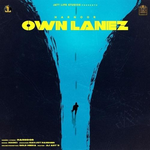 Download Own Lanez Harnoor mp3 song, Own Lanez Harnoor full album download