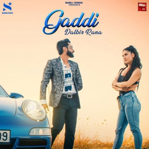 Download Gaddi Dalbir Rana mp3 song, Gaddi Dalbir Rana full album download