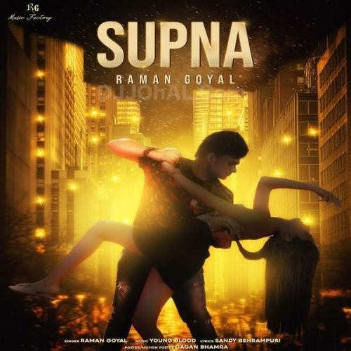 Download Supna Raman Goyal mp3 song, Supna Raman Goyal full album download