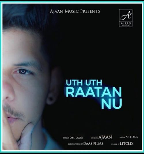 Download Uth Uth Rattan Nu Ajaan mp3 song, Uth Uth Rattan Nu Ajaan full album download