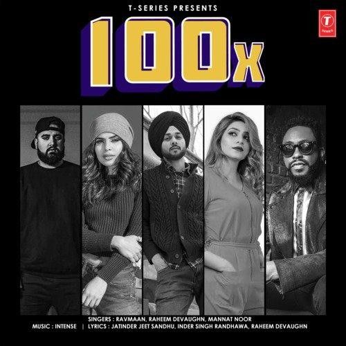 Download 100X Ravmaan, Mannat Noor mp3 song, 100X Ravmaan, Mannat Noor full album download