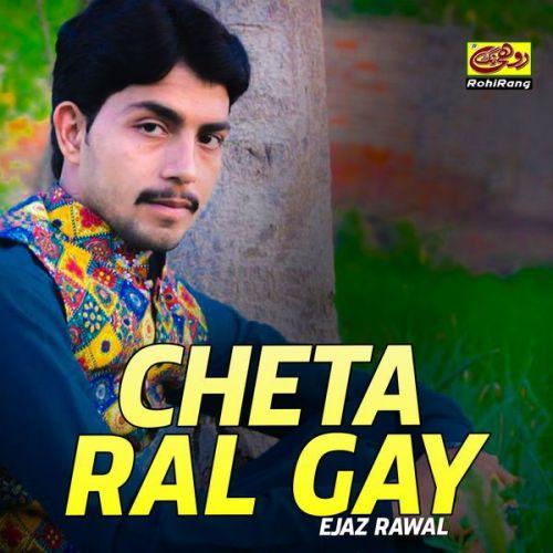 Ejaz Rawal mp3 songs download,Ejaz Rawal Albums and top 20 songs download