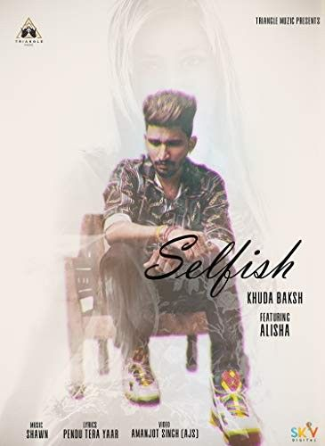 Selfish mp3 song