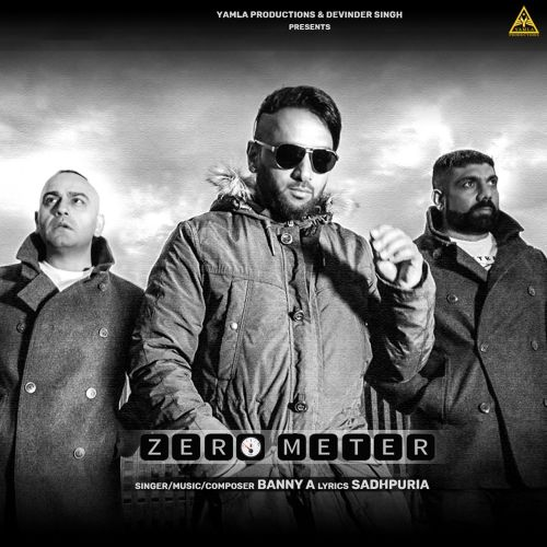 Download Zero Meter Banny A mp3 song, Zero Meter Banny A full album download
