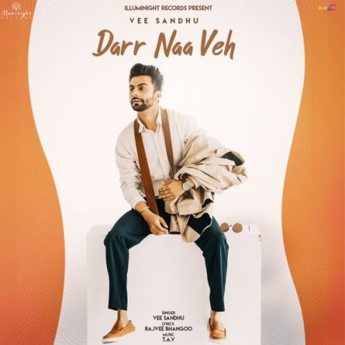 Download Darr Naa Veh Vee Sandhu mp3 song, Darr Naa Veh Vee Sandhu full album download