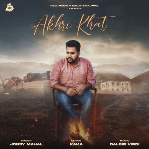 Download Akhri Khat Jonsy Mahal mp3 song, Akhri Khat Jonsy Mahal full album download