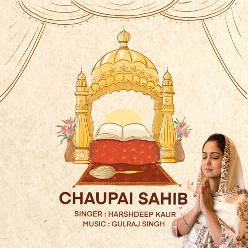 Download Chaupai Sahib Harshdeep Kaur mp3 song