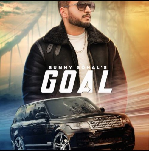 Download Goal Sunny Sohal mp3 song, Goal Sunny Sohal full album download