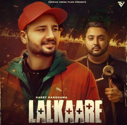 Download Lalkaare Harry Randhawa mp3 song, Lalkaare Harry Randhawa full album download
