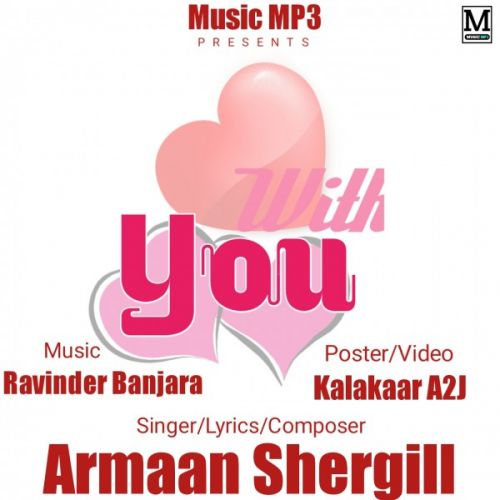 Download With You Armaan Shergill mp3 song, With You Armaan Shergill full album download