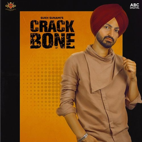 Download Crack Bone Sukh Sunami mp3 song, Crack Bone Sukh Sunami full album download
