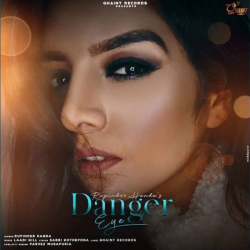 Download Danger Eye Rupinder Handa mp3 song, Danger Eye Rupinder Handa full album download