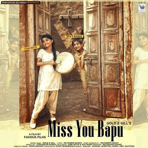 Download Miss You Bapu Gold E Gill mp3 song, Miss You Bapu Gold E Gill full album download